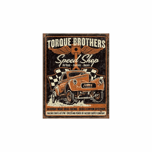 Torque Bros - Gasser Tin Signs