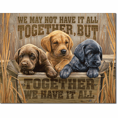 We Have It All Tin Signs