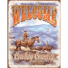 Welcome - Cowboy Country Tin Sign