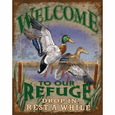 Welcome to our Refuge Tin Signs