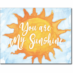 You Are My Sunshine Tin Signs