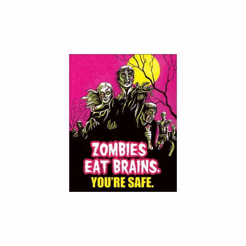 Zombies Eat Brains Tin Signs