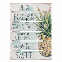 Be a Pineapple Open Pallet Sign