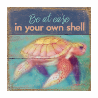 Be at Ease in Your Own Shell Wood Sign - OVERSTOCK