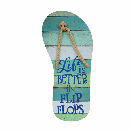 Life Is Better in Flip Flops Wall Sign