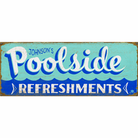 Poolside Refreshments Personalized Signs