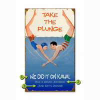 Take the Plunge Personalized Signs