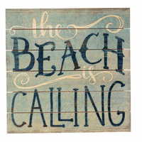 The Beach is Calling Sign
