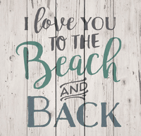 To the Beach and Back Pallet Sign - CLEARANCE