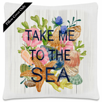 Unwind Take Me to the Sea Pillow Cover