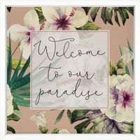 Welcome to Paradise Framed Art