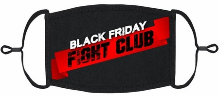 """Black Friday Fight Club"" Fabric Face Mask"
