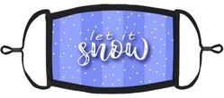 """""""Let It Snow"""" Fabric Face Mask"""