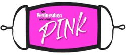 """""""On Wednesday's We Wear Pink"""" Fabric Face Mask"""