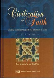 Civilization of Faith: Solidarity, Tolerance and Equality in a Nation Built on Shari'ah