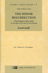 The Minor Resurrection (Islamic Creed Series, 5)