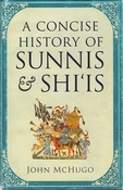 A Concise History of Sunnis & Shi'is