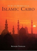 Art and Architecture of Islamic Cairo