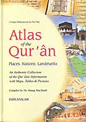 Atlas of The Quran: Places - Nations - Landmarks