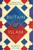 Britain & Islam: A History from 622 to the Present Day