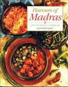 Flavours of Madras: A South Indian Cookbook