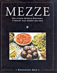 Mezze: Delicious Middle Eastern, Turkish and Greek Recipes