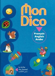 Mon Dico (Trilingual Dictionary: French, English, Arabic)