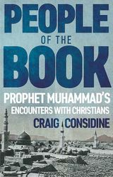 People of the Book: Prophet Muhammad's Encounters with Christians