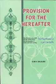 Provision for the Hereafter - (Eng-Urdu, IBS, Salejee)