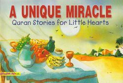 Quran Stories: A Unique Miracle (SC)