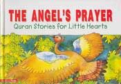 Quran Stories: The Angel's Prayer (SC)