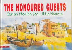 Quran Stories: The Honoured Guests (HC)