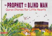 Quran Stories: The Prophet and the Blind Man (HC)