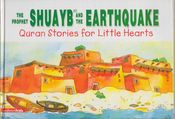 Quran Stories: The Prophet Shuayb and the Earthquake (HC)