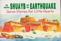 Quran Stories: The Prophet Shuayb and the Earthquake (SC)