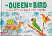 Quran Stories: The Queen and the Bird (HC)