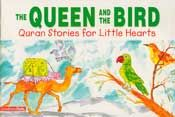Quran Stories: The Queen and the Bird (SC)