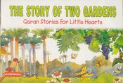 Quran Stories: The Story of Two Gardens