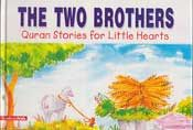 Quran Stories: The Two Brothers (HC)