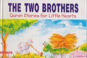 Quran Stories: The Two Brothers (SC)