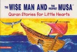 Quran Stories: Wise Man and the Prophet Musa (SC)