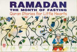 Quran Stories: Ramadan: The Month of Fasting (SC)