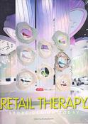 Retail Therapy: Store Design Today