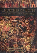 The Churches of Egypt From the Journey of the Holy Family to the Present Day