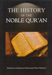The History of the Noble Qur'an