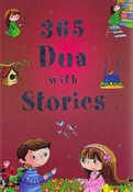 365 Dua with Stories : Everyday Stories Based on Prayers (HC)