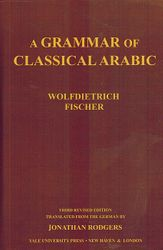 A Grammar of Classical Arabic Third Revised Edition