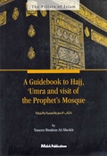 A Guidebook to Hajj, 'Umra and visit of the Prophet's Mosque