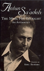 Antun Sa'adeh, The Man, His Thought: An Anthology