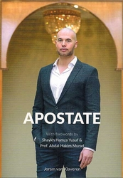 APOSTATE; From Christianity to Islam in times of secularisation and terror